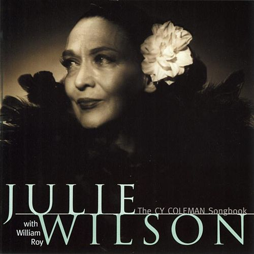 Sings The Cy Coleman Songbook by Julie Wilson
