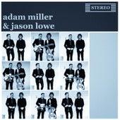Adam Miller & Jason Lowe by Adam Miller