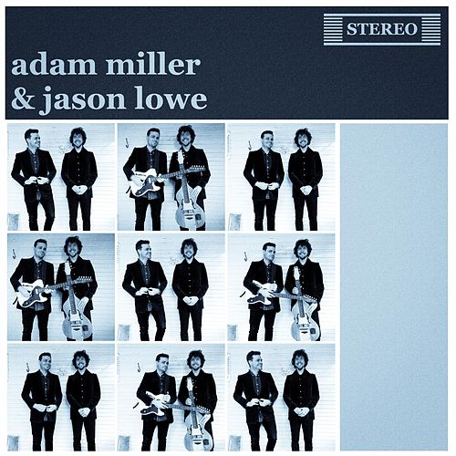 Adam Miller & Jason Lowe by Adam Miller