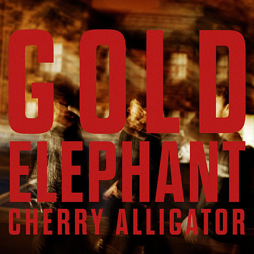 Gold Elephant: Cherry Alligator by Twin Atlantic