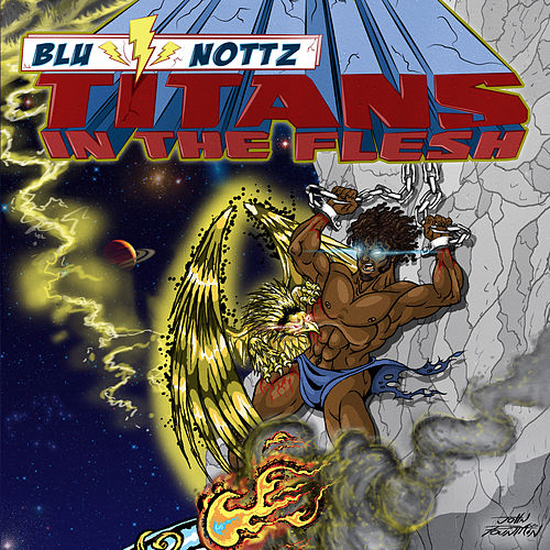Titans in the Flesh by Blu & Nottz