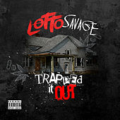 Trapped It Out by Lotto Savage