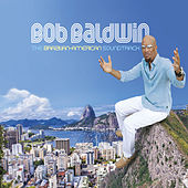 Anjo De Mim - Single by Bob Baldwin