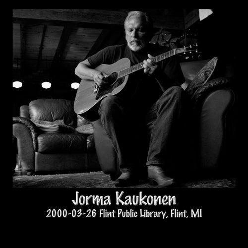 2000-03-26 Flint Public Library, Flint, MI (Live) von Jorma Kaukonen