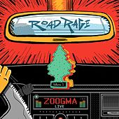 Road Rage Live, Vol. 1 by Zoogma