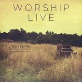 Worship Live by Jason Sears