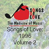 Songs of Love 1996, Vol. 2 by Various Artists