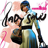 Walk Out by Lady Saw