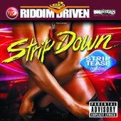 Riddim Driven - Strip Down by Various Artists