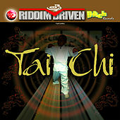 Riddim Driven - Tai Chi by Various Artists