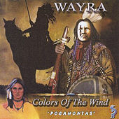Colors of the Wind Pocahontas by Wayra