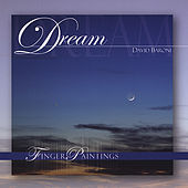 Fingerpaintings: Dream by David Baroni