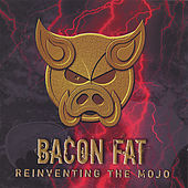 Reinventing the Mojo by Bacon Fat
