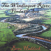 The Windingest River Finds the Sea by Beau Haddock