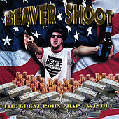 The Great Porno Rap Swindle by Beaver Shoot