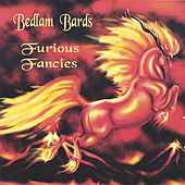 Furious Fancies by Bedlam Bards