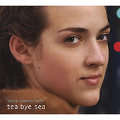 Tea Bye Sea by Becca Stevens Band