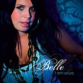 I Am Yours by Belle
