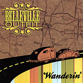 Wanderin' by The Belleville Outfit