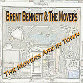 The Movers Are in Town by Brent Bennett
