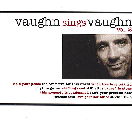 Vaughn Sings Vaughn - Volume 2 by Ben Vaughn