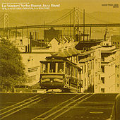 Vol. 2: Watters' Originals & Ragtime by Lu Watters and the Yerba Buena Jazz Band