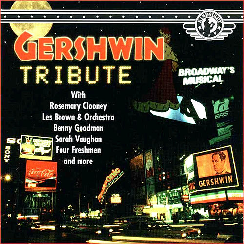 Gershwin Tribute by Various Artists