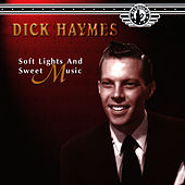 Soft Lights & Sweet Music by Dick Haymes