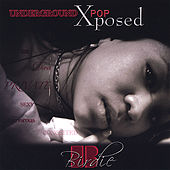 Underground Pop: Xposed by Birdie