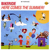 Here Comes the Summer by Bikeride