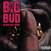 Da Best Kept Secret by Big Bud