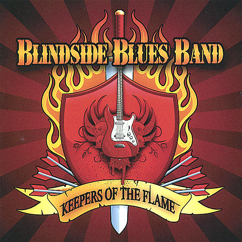 Keepers of the Flame von Blindside Blues Band