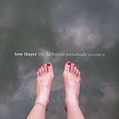 The Driftwood Periodicals Volume Ii by Bow Thayer