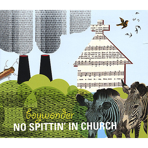 No Spittin' in Church by Boy Wonder