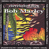 Everybody Loves Bob Marley by Various Artists