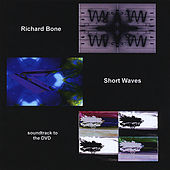 Short Waves by Richard Bone