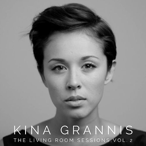 The Living Room Sessions Vol. 2 by Kina Grannis
