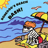 Bonedog's Beach Bash Vol.1 by Various Artists