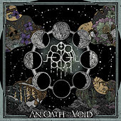 An Oath to the Void by Astral Path