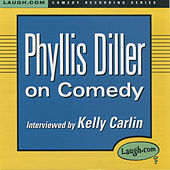 Phyllis Diller on Comedy by Phyllis Diller