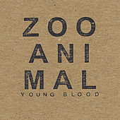 Young Blood by Zoo Animal
