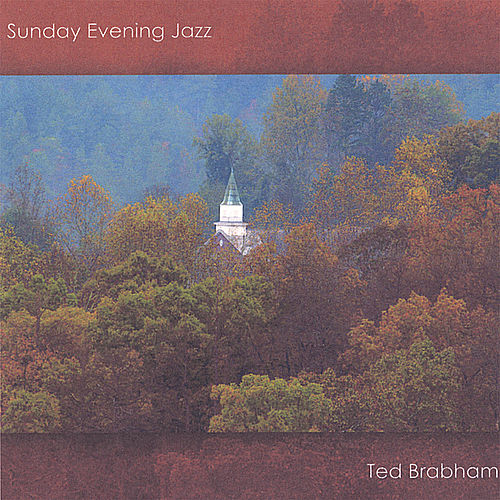 Sunday Evening Jazz by Ted Brabham
