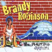 Beautiful Graffiti by Brandy Robinson