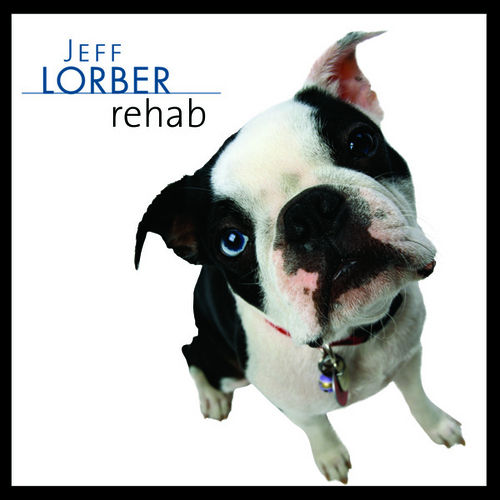 Rehab by Jeff Lorber