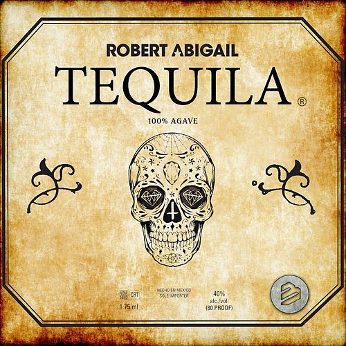 Tequila 100% Agave Mix by Robert Abigail