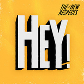 Hey! by The New Respects