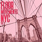 Floor Movements NYC, Vol. 3 by Various Artists