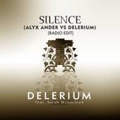 Silence (feat. Sarah McLachlan) [Alyx Ander vs. Delerium] [Radio Edit] by Delerium