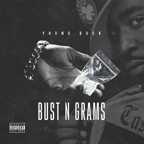 Bust N Grams by Young Buck