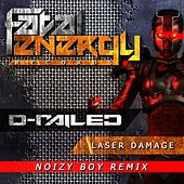 Laser Damage (Noizy Boy Remix) by D-Railed
